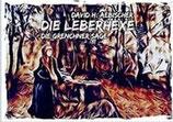 David H. Aebischer - Die Leberhexe