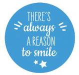 Schlüsselanhänger - There´s always a reason to smile