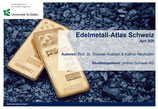 Edelmetall-Atlas Schweiz April 2020
