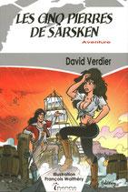 Les 5 Pierres de Sarsken - Roman David Verdier, illustration François Walthéry