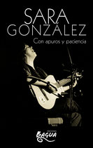 Sara González. Con apuros y paciencia