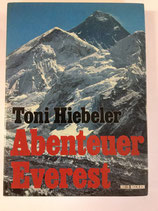 Hiebeler Toni, Abenteuer Everest (antiquarisch)