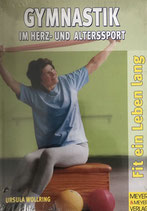 Wollring Ursula, Gymnastik im Herz- und Alterssport