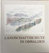 Landschaftsschutz in Obwalden (antiquarisch)