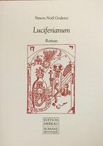 Godenzi Simon-Noel, Luciferianum