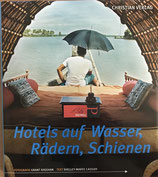 Sheehan Grant, Hotels auf Wasser, Rädern, Schienen (antiquarisch)