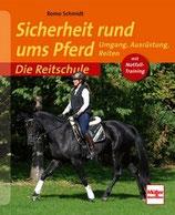 Romo Schmidt, Sicherheit rund ums Pferd - Umgang, Ausrüstung, Reiten