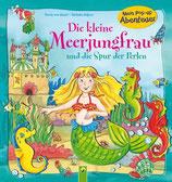 Carola von Kessel, Die kleine Meerjungfrau und die Spur der Perlen (Pop up Buch)
