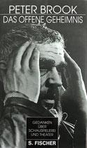 Brook Peter, Das offene Geheimnis - Gedanken über Schauspielerei und Theater (antiquarisch)
