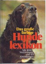 Das grossse farbige Hundelexikon - Mit 4000 Stichwörtern und 450 Abbildungen (antiquarisch)