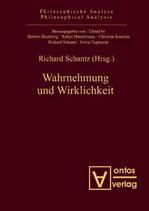 Schantz Richard, Wahrnehmung und Wirklichkeit