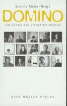 Simone Meier, Domino - Ein Schweizer Literaturreigen