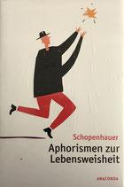 Schopenhauer, Aphorismen zur Lebensweisheit
