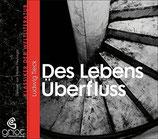 Ludwig Tieck, Des Lebens Überfluss (Hörbuch CD)