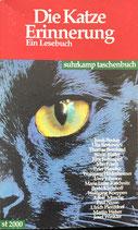 Die Katze Erinnerung - Ein Lesebuch (antiquarisch)