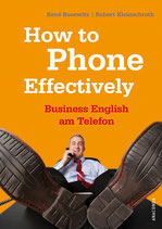 Bosewitz / Kleinschroth, How to Phone Effectively - Business English am Telefon