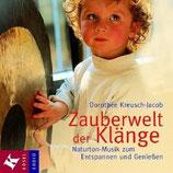 Dorothée Kreusch Jacob, Zauberwelt der Klänge (CD)