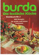 Burda - Die festliche Küche - 200 Rezepte für grosse und kleine Festessen (antiquarisch)