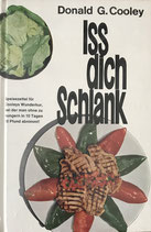 Cooley Donald G., Iss dich schlank