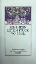 Wilhelm Hahn, Schenken ist ein Stück von mir  - Weihnachtsgeschichten zum Vorlesen und Selberlesen