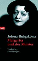Bulgakowa Jelena, Margarita und der Meisteer - Tagebücher, Erinnerungen (antiquarisch)