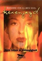 Marianne von Allmen Seidl, Hexenjagd