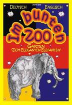 "Im bunten Zoo-Garten ""Zum Eleganten Elefanten"" (deutsch-englisch)"