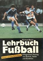 Bauer Gerhard, Lehrbuch Fussball (antiquarisch)