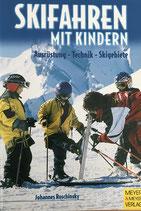 Roschinsky Johannes, Skifahren mit Kindern (antiquarisch)