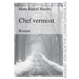 Hans Rudolf Ruchti, Chef vermisst