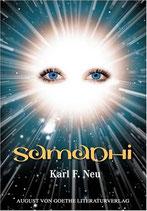 Neu Karl F., Samadhi