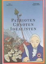 Patrioten - Chaoten - Idealisten