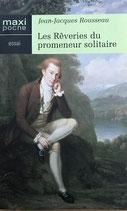 Rousseau Jean-Jacques, Les Rêveries dur promeneur solitaire