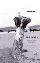 Kleih Hans P., Lichtblicke: Aphorismen zum Freischaufeln