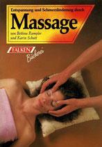 Rumpler Bettina, Entspannung und Schmerzlinderung durch Massage (antiquarisch)