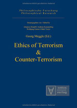 Meggle Georg, Ethics of Terrorism & Counter-Terrorism (Philosophical Research, Band 3) (Englisch)