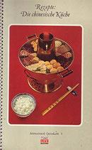 Rezepte: Die chinesische Küche (antiquarisch)