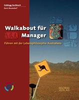 Doris Rosendorf, Walkabout für Manager Führen mit der Lebensphilosophie Australiens