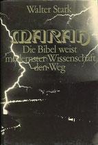 Stark Walter, Marah - Die Bibel weisst modernster Wissenschaft den Weg (antiquarisch)