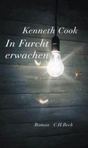 Cook Kenneth, In Furcht erwachen