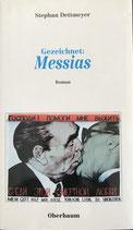 Stephan Dettmeyer, Gezeichnet Messias