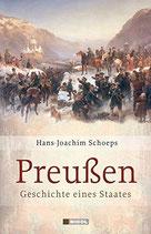 Schoeps Hans J., Preußen: Geschichte eines Staates