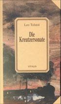Leo Tolstoi, Die Kreutzersonate