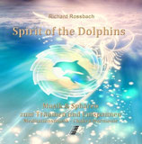 Richard Rossbach, Spirit of the Dolphins CD