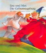 Anita Grüneis, Lisa und Max - Die Geburtstagsburg