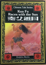 Chinese Tale Series - Kua Fu Races with the Sun - englisch/chinesisch (antiquarisch)