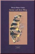 Güttler Werner W., Steine auf dem Weg