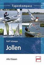 Ralf Schaepe, Jollen - Die wichtigsten Klassen (Typenkompass) (antiquarisch)