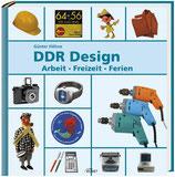 Günter Höhne, DDR-Design - Arbeit-Freizeit-Ferien