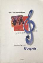 Dein Chor in Gottes Ohr - deutschsprachige Gospels (antiquarisch)